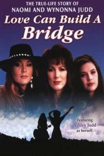 Naomi & Wynonna: Love Can Build a Bridge