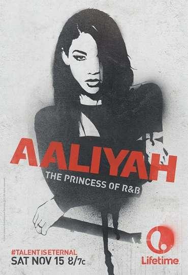 Aaliyah: The Princess of R&B poster