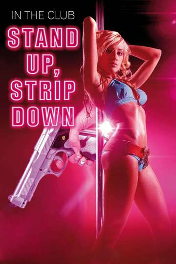 Stand Up, Strip Down poster