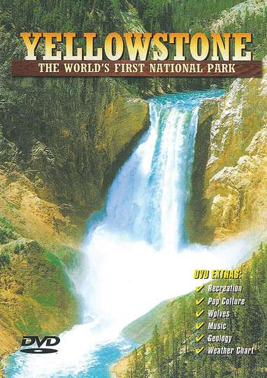 Yellowstone: The World's First National Park poster
