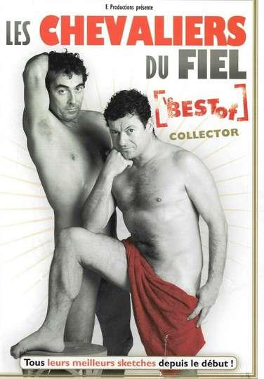 Les Chevaliers du Fiel : Le Best Of Collector
