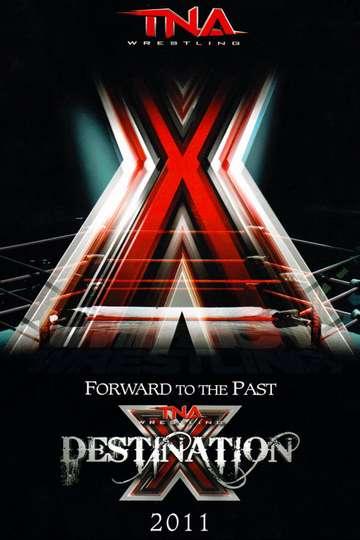 TNA Destination X 2011