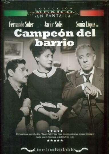 Campeón del barrio poster