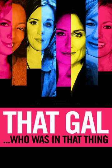 That Gal...Who Was in That Thing: That Guy 2