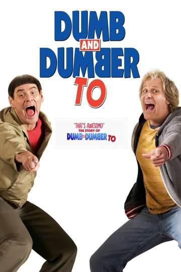 """""""That's Awesome!"""": The Story of 'Dumb and Dumber To' poster"""