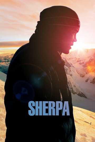 Sherpa - Stream and Watch Online | Moviefone