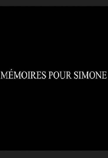 Mémoires pour Simone