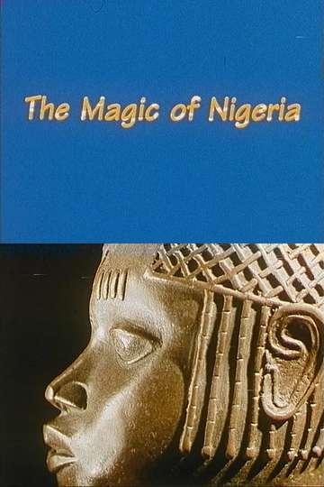 The Magic of Nigeria poster