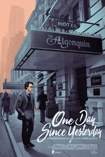 One Day Since Yesterday: Peter Bogdanovich & the Lost American Film poster