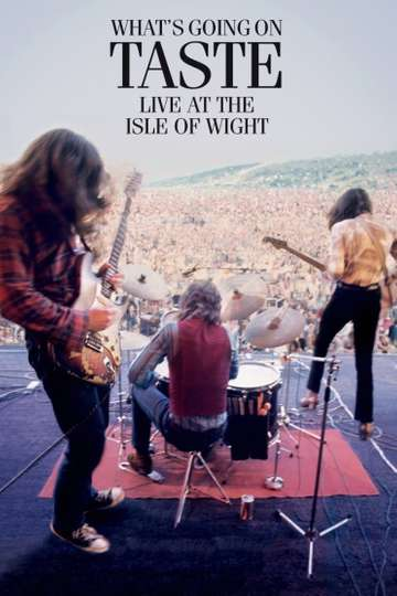 Taste: What's Going On - Live At The Isle Of Wight Festival 1970 poster