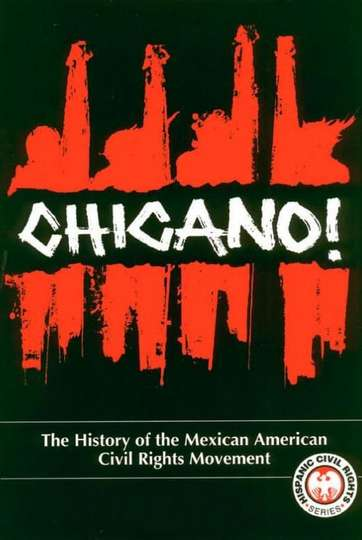 Chicano! The History of the Mexican-American Civil Rights Movement
