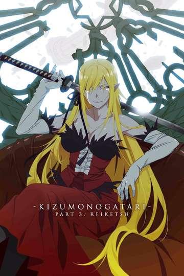 Kizumonogatari 3 Stream