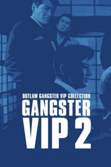 Outlaw: Gangster VIP 2 poster