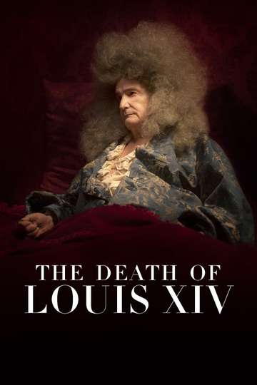 The Death of Louis XIV poster