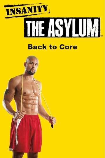 Insanity The Asylum - Back to Core