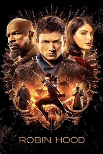 Robin Hood 2018 Stream And Watch Online Moviefone