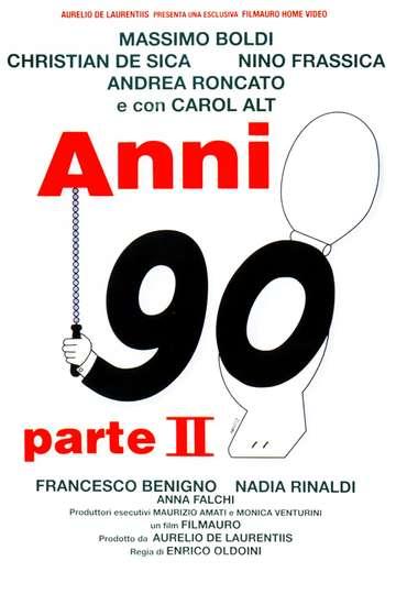 Nineties - Part II poster