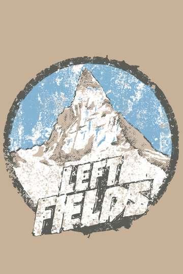 Left Fields poster