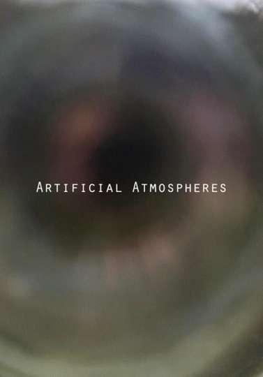 Artificial Atmospheres