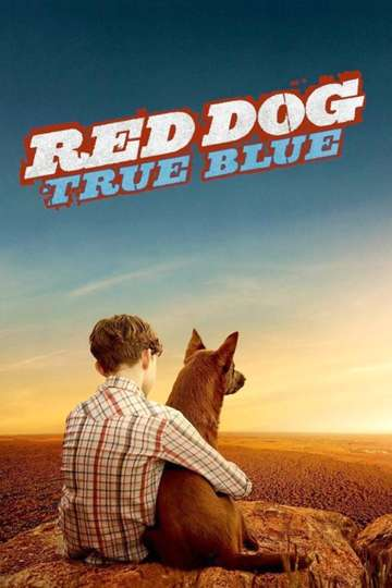 Red Dog: True Blue poster