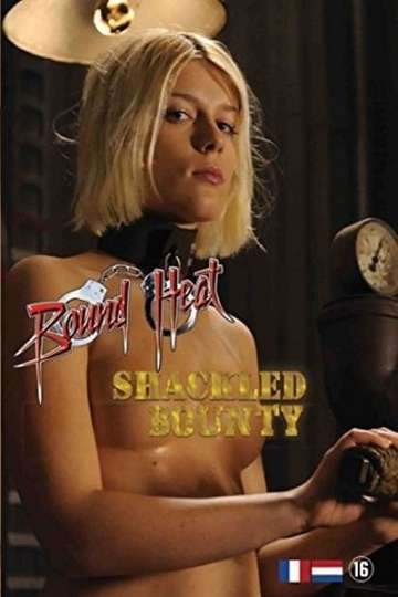 Shackled Bounty poster