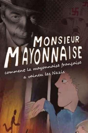Monsieur Mayonnaise