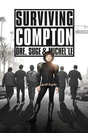 Surviving Compton: Dre, Suge and Michel'le poster