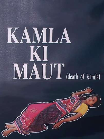 Kamla Ki Maut