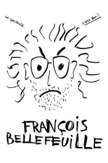 François Bellefeuille poster