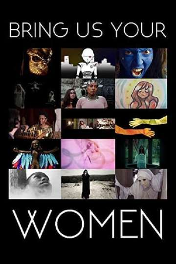 Bring Us Your Women poster