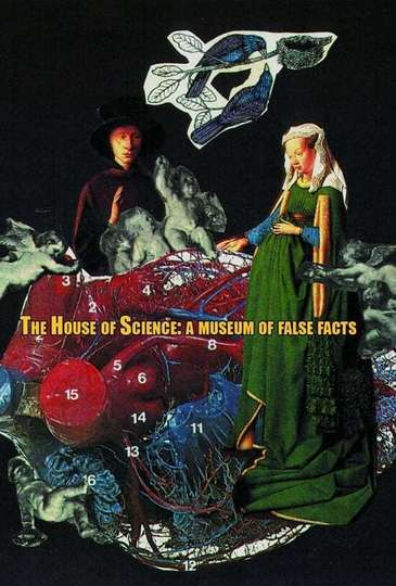 The House of Science: A Museum of False Facts poster