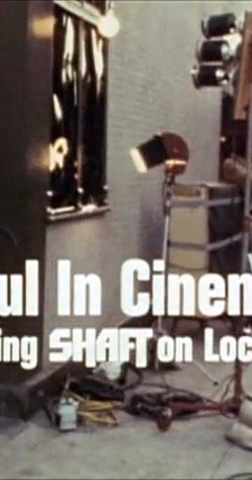 Soul in Cinema: Filming Shaft on Location Poster