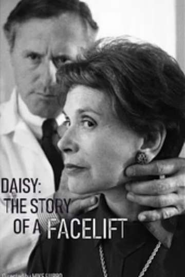 Daisy: The Story of a Facelift