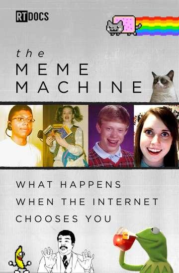 The Meme Machine poster