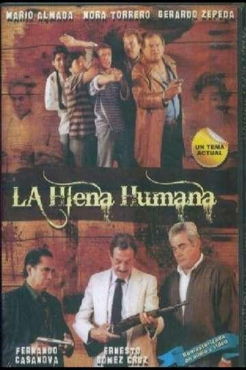 The Human Hyena