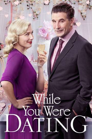 While You Were Dating poster