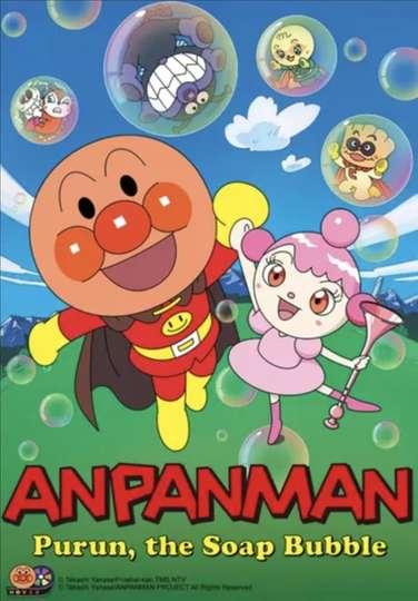 Anpanman: Purun, The Soap Bubble