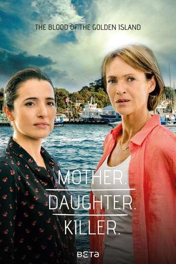 Mother. Daughter. Killer. poster