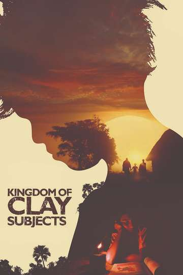 Kingdom of Clay Subjects poster