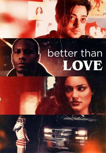 Better Than Love poster