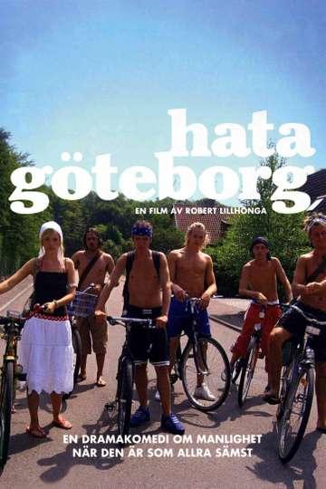 Hating Gothenburg