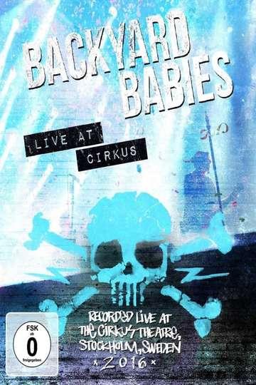 Backyard Babies: Live at Cirkus poster