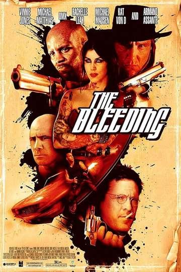 The Bleeding poster