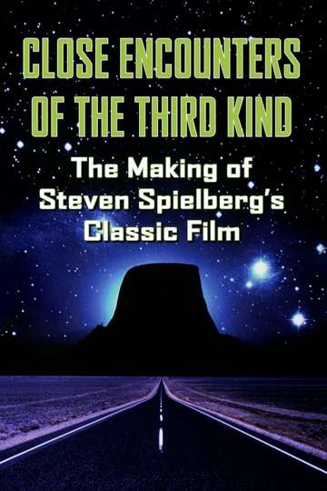The Making of 'Close Encounters of the Third Kind'