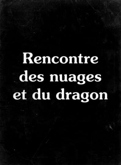 Rencontre des nuages et du dragon