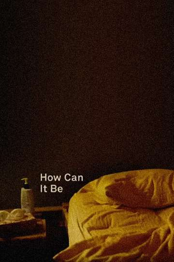 How Can It Be poster