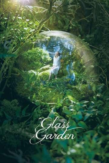 Glass Garden poster