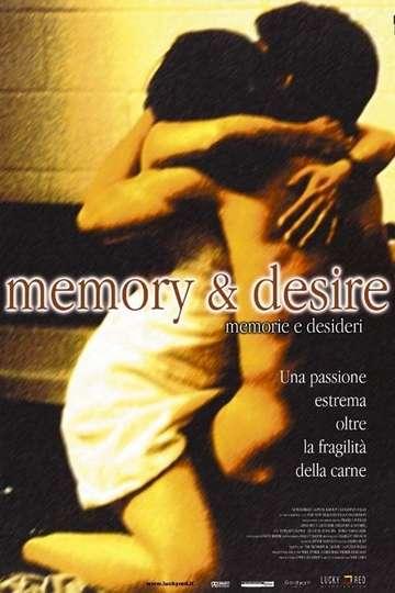 Memory & Desire poster