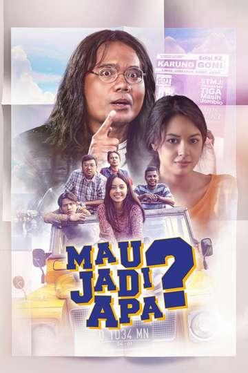Mau Jadi Apa? poster