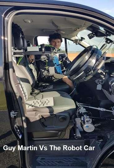 Guy Martin Vs The Robot Car poster